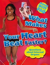 What Makes Your Heart Beat Faster?: Questions about Internal Organs
