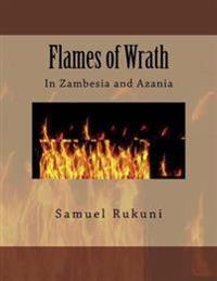 Flames of Wrath: In Zambesia and Azania