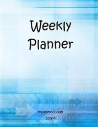 Weekly Planner (8.5 X 11 Inch): Travelerzzz.com