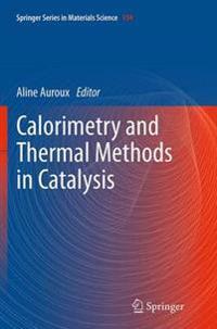 Calorimetry and Thermal Methods in Catalysis