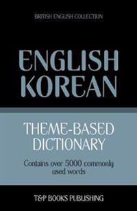 Theme-Based Dictionary British English-Korean - 5000 Words