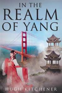 In the Realm of Yang