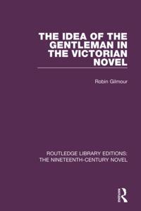 Idea of the Gentleman in the Victorian Novel