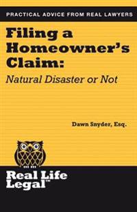 Filing a Homeowner's Claim: Natural Disaster or Not