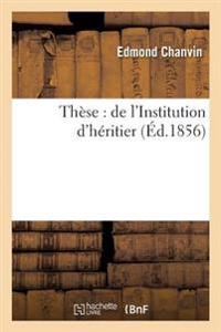 These: de L'Institution D'Heritier