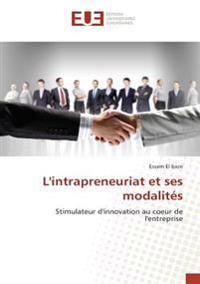 L'intrapreneuriat et ses modalités