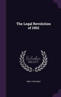 The Legal Revolution of 1902