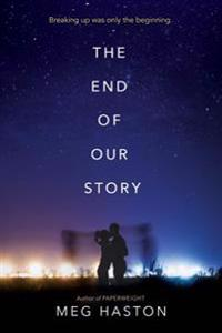 The End of Our Story