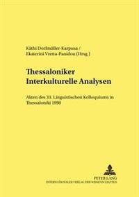 Thessaloniker Interkulturelle Analysen: Akten Des 33. Linguistischen Kolloquiums in Thessaloniki 1998