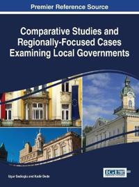 Comparative Studies and Regionally-Focused Cases Examining Local Governments