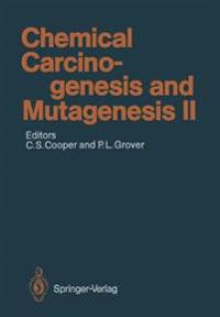 Chemical Carcinogenesis and Mutagenesis II