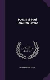 Poems of Paul Hamilton Hayne