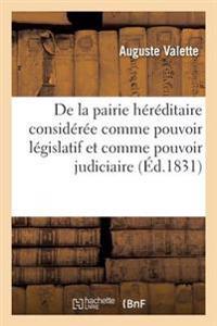 de La Pairie Hereditaire Consideree Comme Pouvoir Legislatif Et Comme Pouvoir Judiciaire