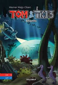 Tom & TK13 - Atlantis