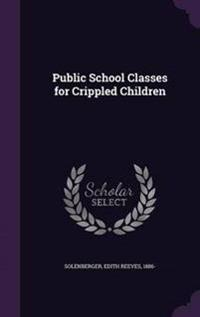 Public School Classes for Crippled Children