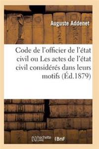 Code de L'Officier de L'Etat Civil Ou Les Actes de L'Etat Civil