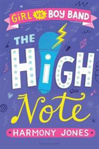The High Note (Girl Vs Boy Band 2): The High Note