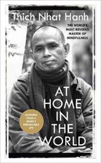 At Home In The World - Thich Nhat Hanh - böcker (9781846045325)     Bokhandel