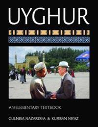 Uyghur: An Elementary Textbook [With CDROM]