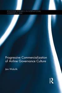 Progressive Commercialization of Airline Governance Culture