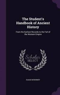 The Student's Handbook of Ancient History