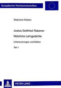 Justus Gottfried Rabener. Nuetzliche Lehrgedichte