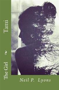 The Girl: Tami