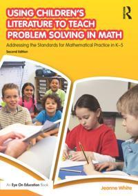 Using Children's Literature to Teach Problem Solving in Math