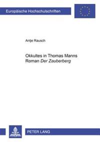 «okkultes» in Thomas Manns Roman «der Zauberberg»