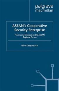 Asean's Cooperative Security Enterprise