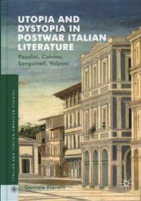 Utopia and Dystopia in Postwar Italian Literature