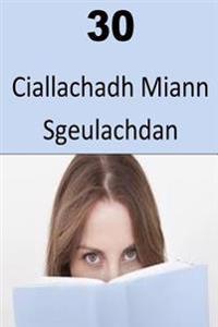 30 Ciallachadh Miann Sgeulachdan