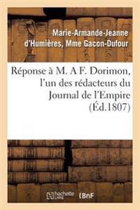 R�ponse � M. a F. Dorimon, l'Un Des R�dacteurs Du Journal de l'Empire