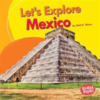 Let's Explore Mexico