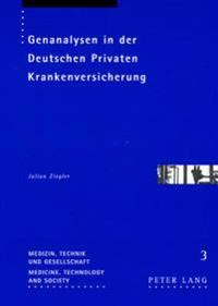 Genanalysen in Der Deutschen Privaten Krankenversicherung