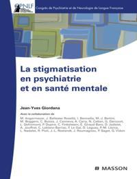 La stigmatisation en psychiatrie et en sante mentale