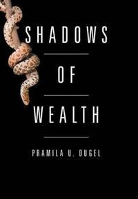 Shadows of Wealth