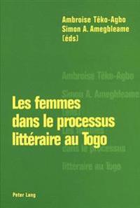 Les Femmes Dans Le Processus Litteraire Au Togo