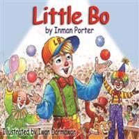 Little Bo - Inman Porter  Iwan Darmawan - böcker (9781523215256)     Bokhandel