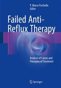 Failed Anti-Reflux Therapy