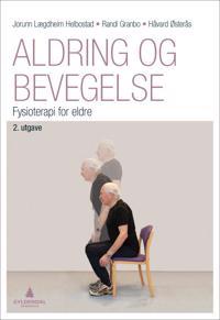 Aldring og bevegelse; fysioterapi for eldre