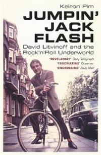 Jumpin jack flash - david litvinoff and the rocknroll underworld