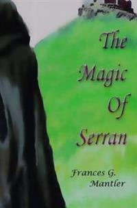 The Magic of Serran