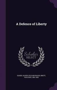 A Defence of Liberty