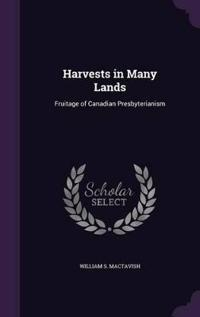 Harvests in Many Lands