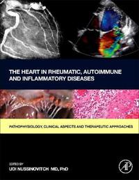 The Heart in Rheumatic, Autoimmune and Inflammatory Diseases