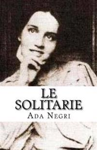 Le Solitarie: Novelle