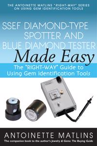 "Ssef Diamond-Type Spotter and Blue Diamond Tester Made Easy: The ""Right-Way"" Guide to Using Gem Identification Tools"