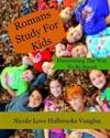 Romans Study for Kids: Discovering the Way to Be Saved