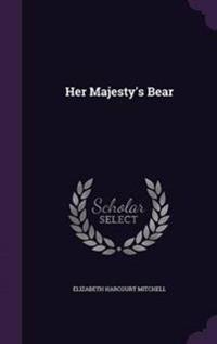 Her Majesty's Bear